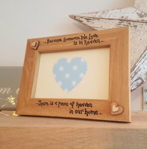 Rememberance Photo Frame Gift 6x4 Or 7x5because Someone We Love Is