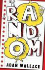 Random by Adam Wallace (Paperback, 2015)