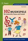 102 Musikspiele für Unterricht, Pause und Freizeit von Jerry Storms (2015, Geheftet)