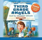 Third Grade Angels by Jerry Spinelli (CD-Audio, 2012)