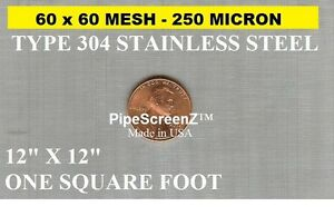 NEW-12-034-x12-034-1sqft-60-Mesh-250-Micron-Stainless-Steel-UNCUT-PIPE-SCREEN-SQUARE