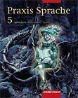 Praxis Sprache 5. Schülerbuch. Rechtschreibung 2006. Berlin, Brandenburg von Wolfgang Menzel (2004, Gebundene Ausgabe)