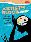 Artist's Block Cured!: 201 Ways to Unleash Your Creativity by Linda Krall, Amy Runyen (Paperback, 2012)