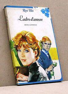 LADRO-D-039-AMORE-I-Lawrence-Libro-Rose-Blu-Fabbri-editori