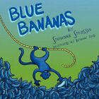 Blue Bananas by Stephanie Strasser 9781449053277 Paperback 2010