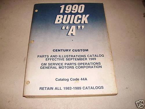 1990 BUICK CENTURY CUSTOM  PARTS AND ILLUSTRATION CATALOG SEPTEMBER 1989