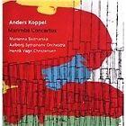 Anders Koppel - : Marimba Concertos (2014)