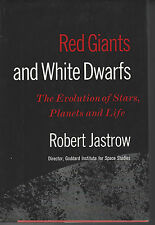 Red Giants and White Dwarfs:The Evolution of Stars, Planets, and Life by Robert