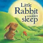 Little Rabbit Couldn't Sleep by Beth Shoshan (Hardback, 2013)