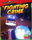 Fighting Crime by Ellen Labrecque (Paperback / softback, 2012)