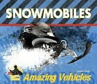 Snowmobiles by Sarah Tieck (Hardback, 2009)