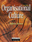 Organisational Culture by Andrew Brown (Paperback, 1998)