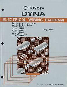 1990 toyota dyna bu yu wu ru yh lh yy ly electrical wiring rh ebay co uk Dyna 2000 Ignition Wiring Diagram Dyna 2000 Ignition Wiring Diagram