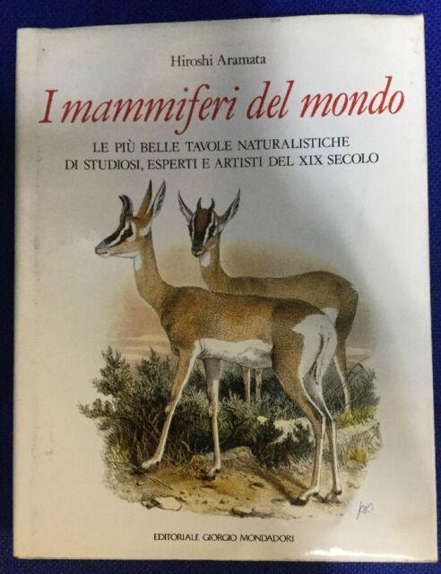 Mammiferi del Mondo le Più Belle Tavole Naturalistiche Hiroshi Aramata Mondadori