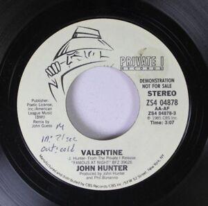 Rock-Promo-45-John-Hunter-Valentine-Valentine-On-Private-I-Records