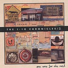 The I-10 Chronicles, Vol. 2: One More for the Road * CD Free Ship #KM70