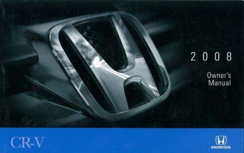 2008 Honda CR-V CRV Owners Manual User Guide Reference Operator Book Fuses Fluid