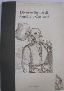 DIVERSE FIGURE DI ANNIBALE CARRACCI 1993 EDITORI DELLE MARCHE (KA736) - Italia - DIVERSE FIGURE DI ANNIBALE CARRACCI 1993 EDITORI DELLE MARCHE (KA736) - Italia
