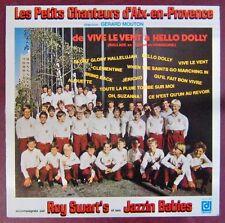 Petits Chanteurs d'Aix en Provence 33 tours De Vive le vent à Hello Dolly