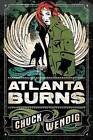 Atlanta Burns by Chuck Wendig (Paperback, 2015)