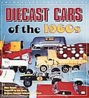 Enthusiast Color: Diecast Cars of the 1960s : Matchbox, Hot Wheels and Other Great Toy Vehicles of the 1960s by Mac Ragan (2000, Paperback)