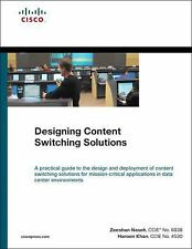 Designing Content Switching Solutions (Networking Technology)