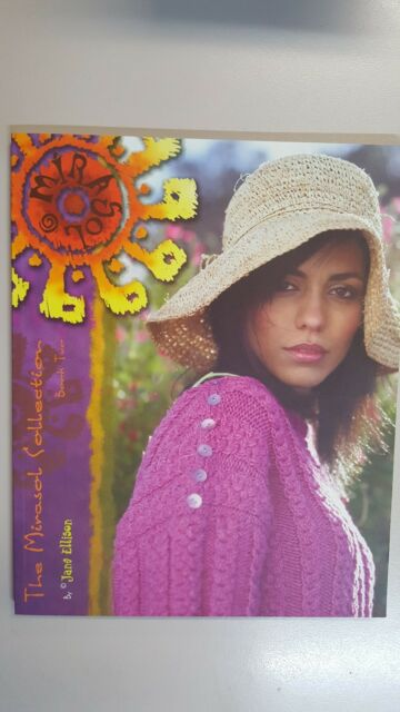 The Mirasol Collection Book 2 by Jane Ellison 28 Projects to Knit