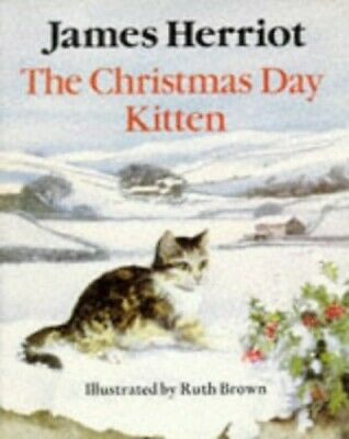 The Christmas Day Kitten (Piper Picture Books) by Herriot, James Paperback Book 9780330304634   eBay