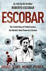 Escobar: The Inside Story of Pablo Escobar, the World's Most Powerful Criminal by Roberto Escobar (Paperback, 2009)