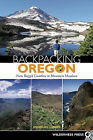 Backpacking Oregon: From Rugged Coastline to Mountain Meadow by Doug Lorain (Paperback / softback, 2007)