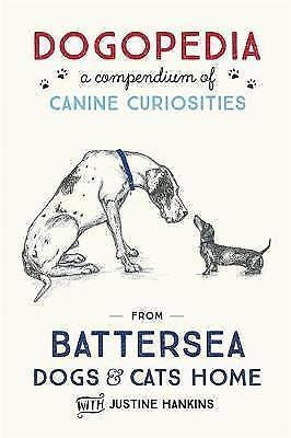 1 of 1 - Dogopedia: A Compendium of Canine Curiosities, By Hankins, Justine,in Used but G