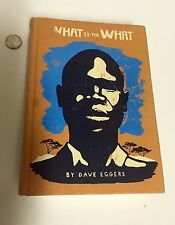 What Is The What The Autobiography Of Valentino Achak Deng 1st Ed