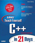 Sams Teach Yourself C++ in 21 Days by Jesse Liberty (Paperback, 2001)