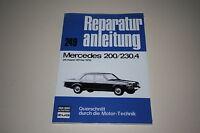 Reparaturanleitung Mercedes W115 /8 Strichacht 200 + 230.4, Baujahre 1973 - 1975