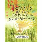 Jewels of The Forest (an Aborigine Tale) 9781436330961 by James Vance Marshall