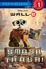 Wall-E Smash Trash! by Laura Driscoll (Hardback, 2008)