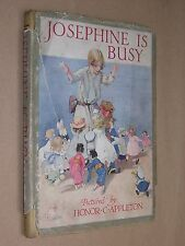 JOSEPHINE IS BUSY. 1918 1st EDITION in DUST JACKET. ILLUS BY HONOR C APPLETON
