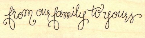 FAMILY Saying Wood Mounted Rubber Stamp IMPRESSION OBSESSION C19010 New