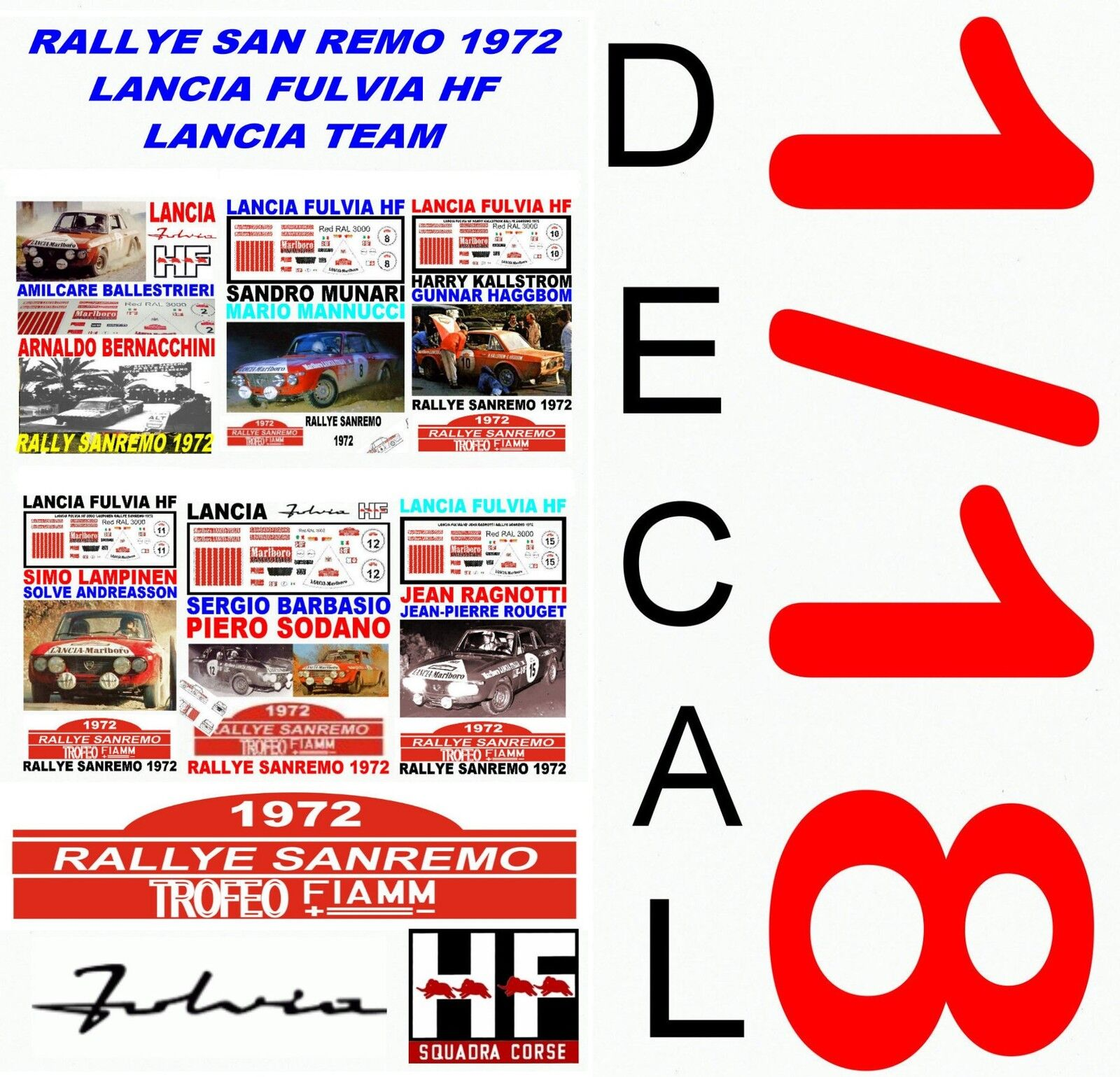 DECAL 1 18 SET RALLYE SAN REMO 1972 LANCIA FULVIA HF LANCIA TEAM (01)