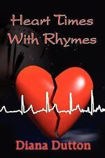 Heart Times With Rhymes