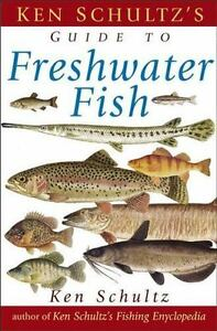 Ken-Schultz-039-s-Field-Guide-to-Freshwater-Fish-Paperback-or-Softback