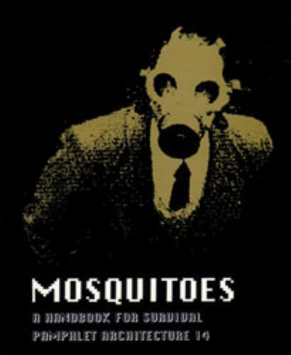 Mosquitoes : A Handbook for Survival Paperback Ken Kaplan