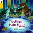 Oxford Reading Tree Traditional Tales: Level 5: The Moon in the Pond by Thelma Page, Chris Powling, Nikki Gamble (Paperback, 2011)