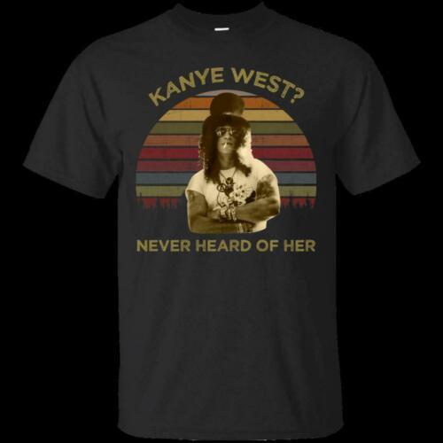 Kanye West Slash Never Heard Of Her Guns N/' Rose Snicker Black T-Shirt For Fans
