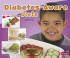 Diabetes-Aware Diets by Mari Schuh (Hardback, 2014)
