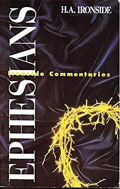 Ephesians Hardcover Henry A. Ironside