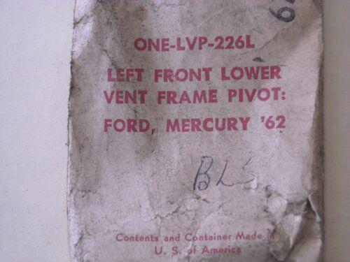62 Ford  LVP-226L Vent Window Frame Pivot LH   62 Mercury NOS OEM