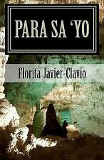 Para Sa 'Yo : An Anthology of Inspiring and Uplifting Poems for OFW's in All...
