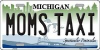 Moms Taxi Michigan Metal Novelty License Plate