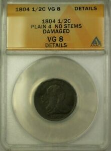 1804-Plain-4-No-Stems-Draped-Bust-1-2c-Coin-ANACS-VG-8-Details-Damaged-WW